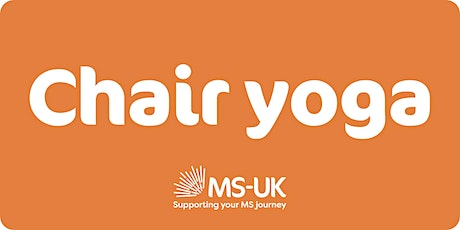 MS-UK Chair yoga class (level 1-2) - Wed 27 Oct tickets