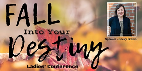 ALCC's Annual Fall Into Your Destiny Ladies Conference tickets
