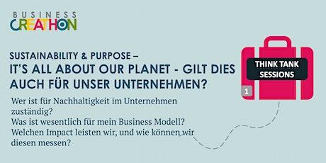 It's all about our planet - gilt dies auch für unser Unternehmen? Tickets