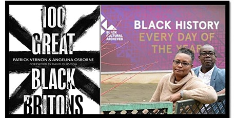 100 great Black Britons with Angelina Osborne and Patrick Vernon tickets