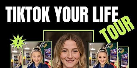 TikTok your life Tour with Tiktok Star Hannah Lowther! tickets