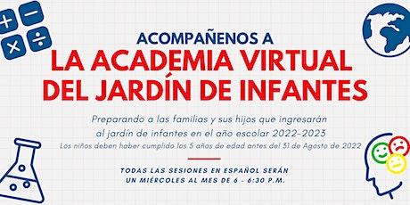 2021-22 La academia virtual del Jardín de infantes tickets