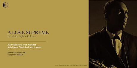 A Love Supreme | La música de John Coltrane entradas