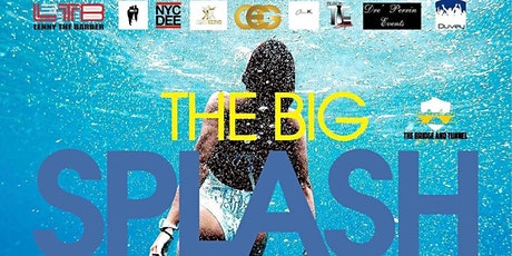 """THE """"BIG SPLASH """" INDOOR POOL PARTY POWERED BY THE BRIDGE & TUNNEL GROUP tickets"""