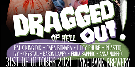 DRAGGED OUT...OF HELL! tickets