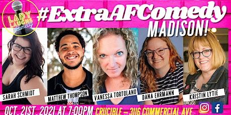 #ExtraAFComedyMSN - October 2021 tickets