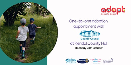 Adoption appointment at Kendal County Hall with Cumbria County Council tickets