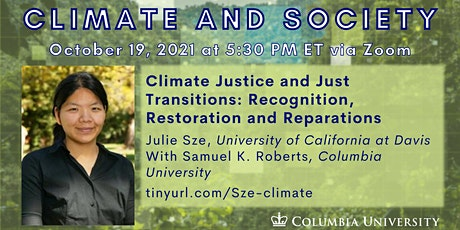 Climate Justice & Just Transitions: Recognition, Restoration, & Reparations tickets