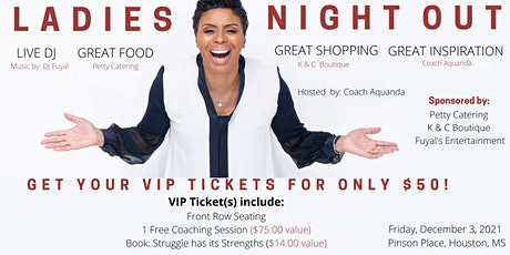 Coach Aquanda's Ladies Night Out: VIP Tickets tickets