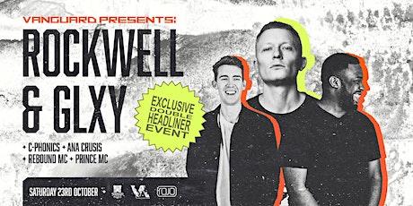 Vanguard present Rockwell & GLXY (Exclusive Double Headline Event) tickets