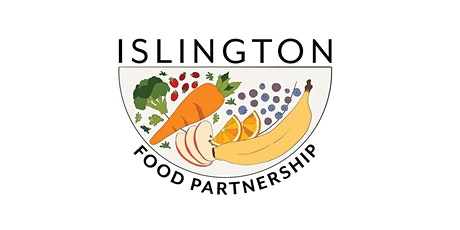 A Vision for Islington: An Ambitious and Sustainable Food  Network tickets