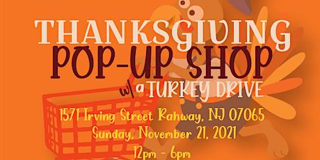 Thanksgiving Pop Up w/ a Turkey Drive tickets