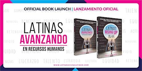 Latinas Avanzando En Recursos Humanos Lanzamiento Virtual Oficial entradas