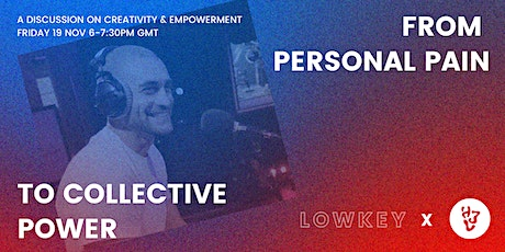From Personal Pain to Collective Power: Lowkey x HJL tickets