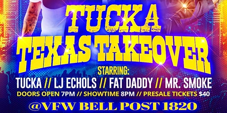 TUCKA TEXAS TAKEOVER tickets