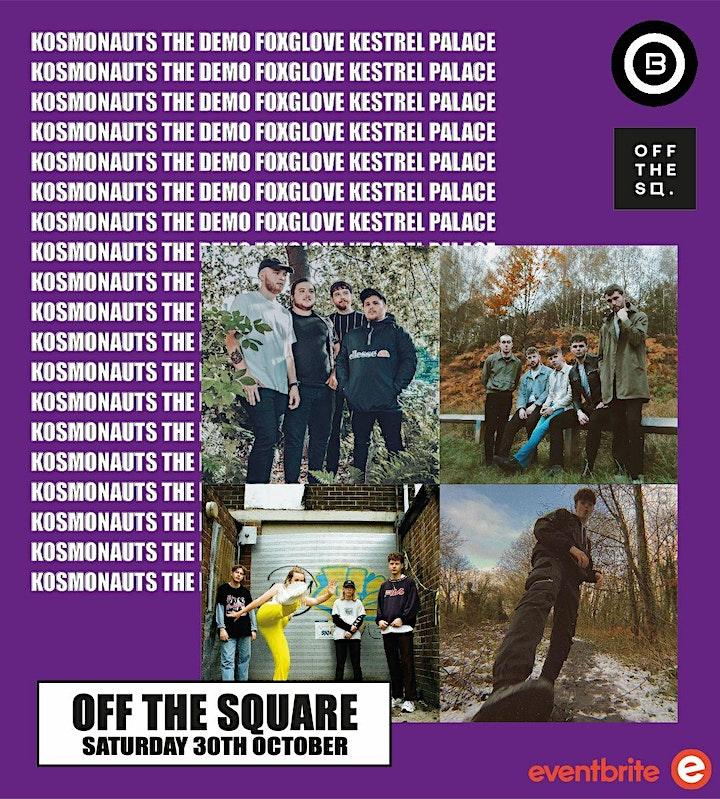 Open Beat Presents The Kosmonauts /The Demo /FoxGlove/ Kestrel Palace image
