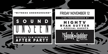 Sound Unseen After-Party with HighTV, Ryan Sutter + guests tickets