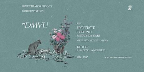 GROW-OP GNV: DMVU + Frostbyte tickets