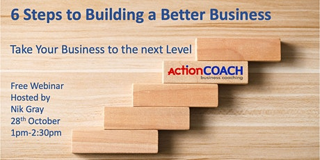 6 Steps to Building a Better Business tickets
