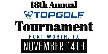 18th Annual Topgolf Tournament - Benefitting The Ladder Alliance tickets