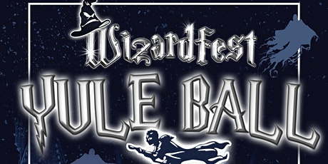 Wizardfest: Yule Ball tickets
