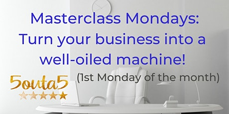 Masterclass Monday - Organizing Your Business Series tickets
