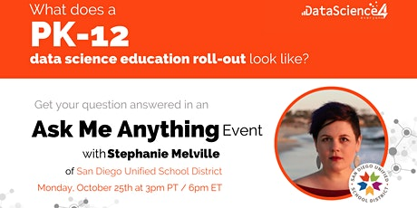 Ask Me Anything with San Diego Unified School District tickets