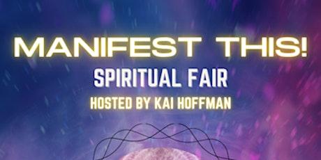 Manifest This!  Spiritual Fair! tickets