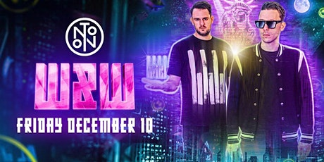 W&W @ Noto Philly December 10 tickets