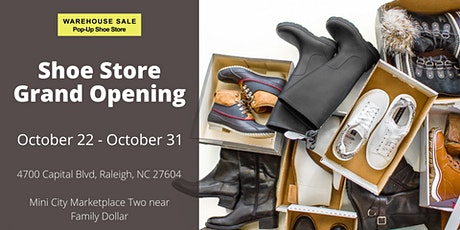 Warehouse Sale Pop-Up Shoe Store 10 Days Only! Raleigh, NC tickets