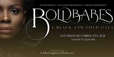BOLDBABES BLACK AND GOLD GALA tickets