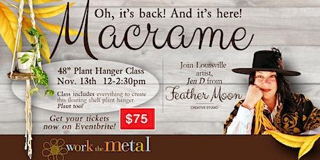Macrame Plant Hanger Workshop/Class tickets