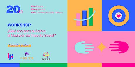 ¿Qué es y para qué sirve la Medición de Impacto Social? entradas