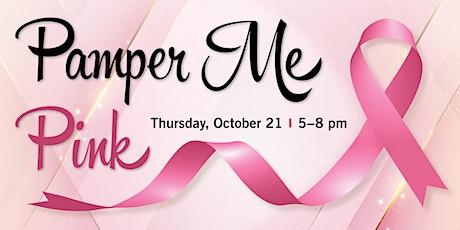 Pamper Me Pink tickets