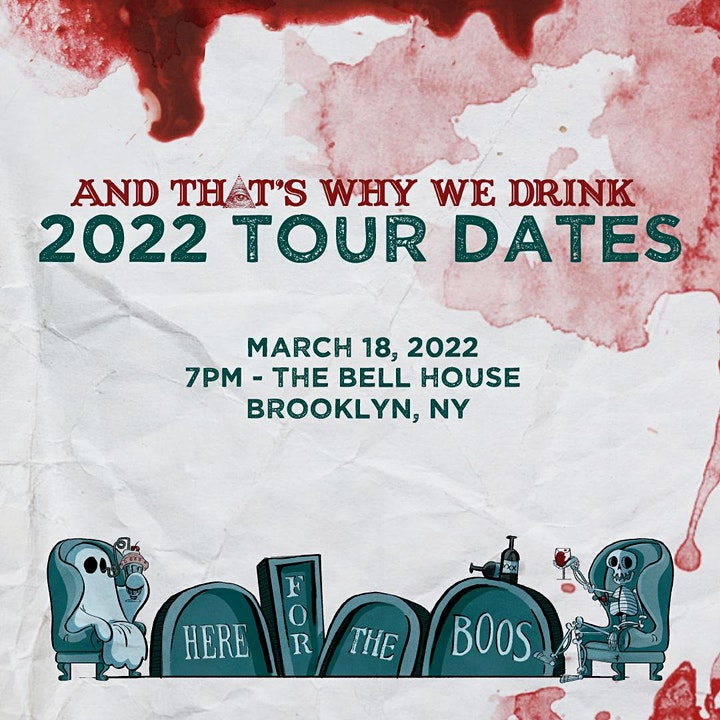 And That's Why We Drink – Here for the Boo's Tour! image