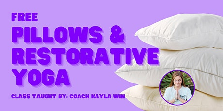 Pillows & Restorative Yoga tickets