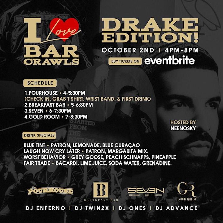 I love Bar Crawls- Drake Edition * limited tickets at bar locations!* image