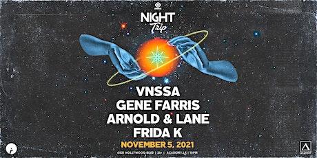 VNSSA, Gene Farris, Arnold & Lane, and Frida K tickets