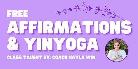 Affirmations & Yin Yoga tickets
