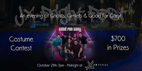 JX Fright Fest Featuring Good For Gary! tickets
