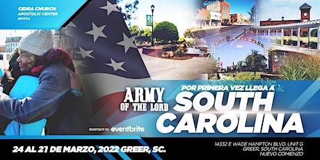 ARMY OF THE LORD SOUTH CAROLINA Escuela Evangelismo Sobrenatural e Invasión tickets