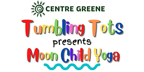 Tumbling Tots presents Moon Child Yoga tickets