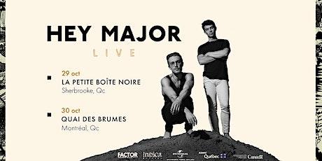 Hey Major + Family Man // Quai des Brumes tickets