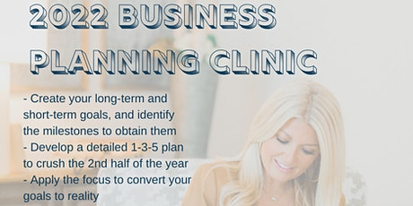 2022 Business Planning Clinic tickets