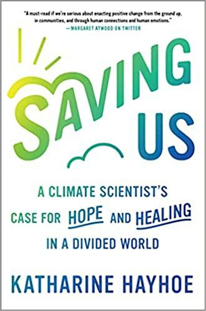 """""""Saving Us: A Climate Scientist's Case for Hope and Healing"""" image"""