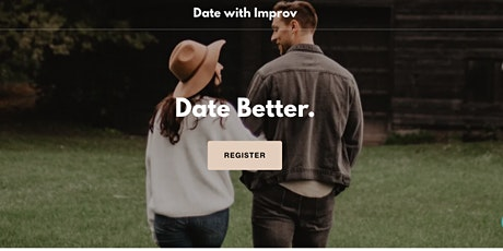 Date Better. Date With Improv for Singles 30-50 (Virtual) tickets
