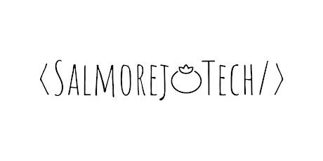 SalmorejoTech 2021 entradas