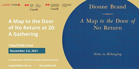 A Map to the Door of No Return at 20: A Gathering tickets