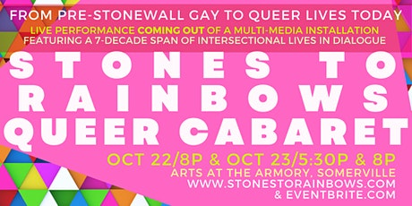Stones to Rainbows/Gay to Queer Lives Queer Cabaret tickets