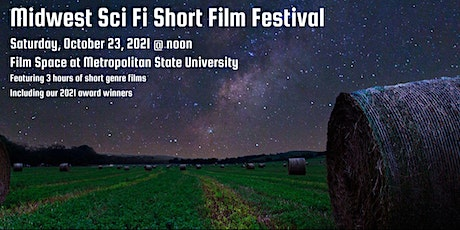 Midwest Sci-Fi Short Film Festival 2021 showcase and awards tickets